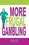 More Frugal Gambling