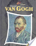Vincent Van Gogh Lives of the Artists