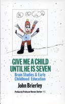 Give me a child until he is seven