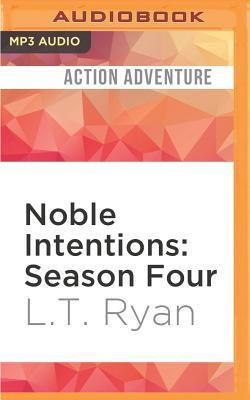 Noble Intentions