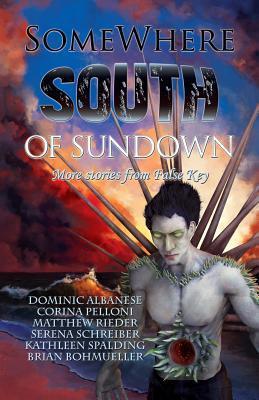 Somewhere South of Sundown