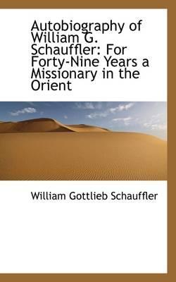 Autobiography of William G. Schauffler
