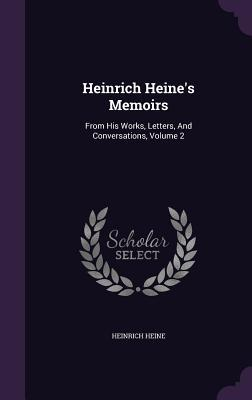 Heinrich Heine's Memoirs