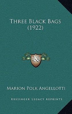 Three Black Bags (1922)