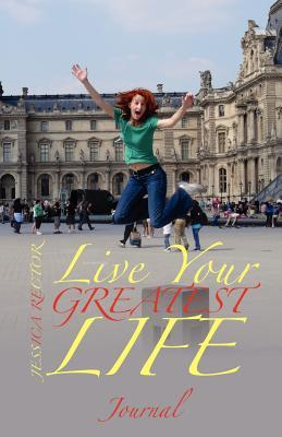 Live Your Greatest Life