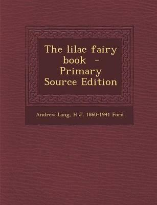 The Lilac Fairy Book...
