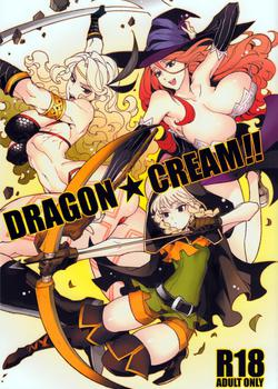 Dragon★Cream!!