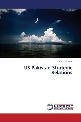 US-Pakistan Strategic Relations