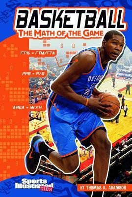 Basketball the Math of the Game