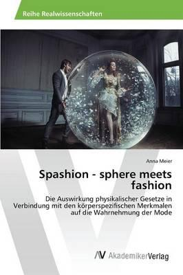 Spashion - sphere meets fashion