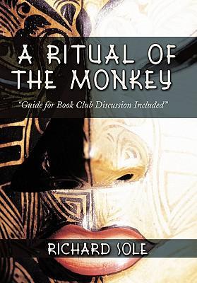 A Ritual of the Monkey