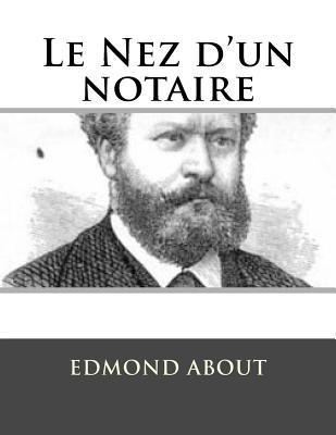 Le Nez D'un Notaire