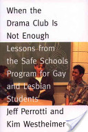 When the Drama Club is Not Enough