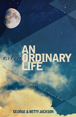 An Extraordinary Lif...