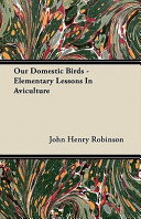 Our Domestic Birds -...