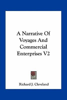 A Narrative of Voyages and Commercial Enterprises V2