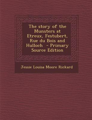 Story of the Munsters at Etreux, Festubert, Rue Du Bois and Hulloch