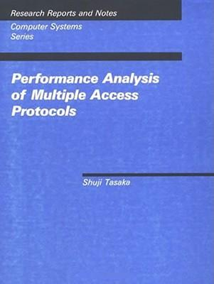 Performance Analysis of Multiple Access Protocols