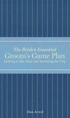 The Groom's Game Plan