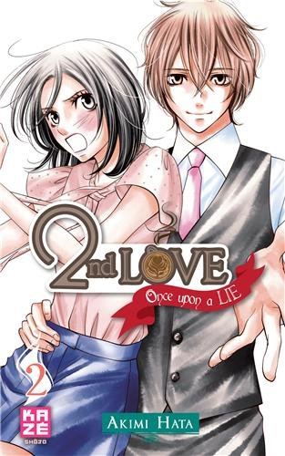 2nd Love: Once upon a Lie, Tome 2