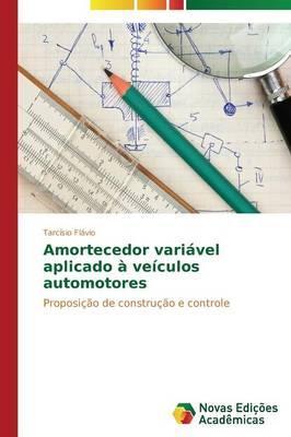 Amortecedor variável aplicado à veículos automotores