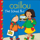 Caillou: The School ...