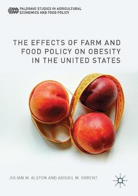 The Effects of Farm and Food Policy on Obesity in the United States