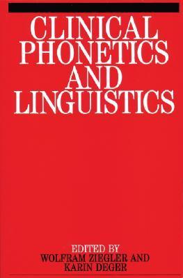 Clinical Phonetics and Linguistics