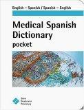Medical Spanish Dictionary Pocket