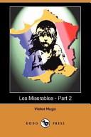 Les Miserables - Part 2 (Dodo Press)