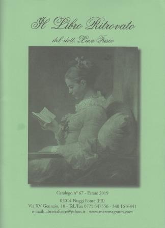 Il libro ritrovato del dott. Luca Fusco: catalogo n. 67, estate 2019