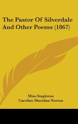 The Pastor of Silverdale and Other Poems