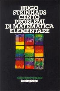 Cento problemi di matematica elementare