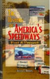 The History of America's Speedways