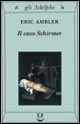 Il caso Schirmer