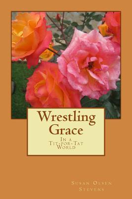 Wrestling Grace