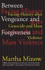 Between Vengeance and Forgiveness