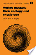 Marine Mussels, Their Ecology and Physiology