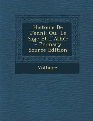 Histoire de Jenni; Ou, Le Sage Et L'Athee