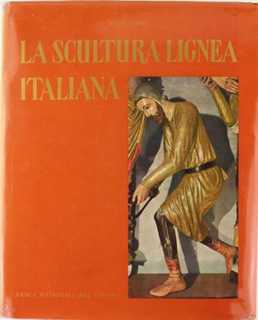 La scultura lignea italiana dal XII al XVI secolo
