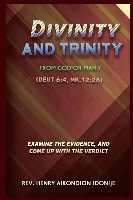 Divinity and Trinity