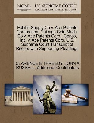 Exhibit Supply Co V. Ace Patents Corporation