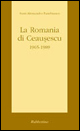 La Romania di Ceausescu 1965-1989