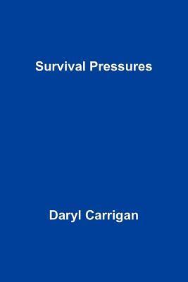 Survival Pressures