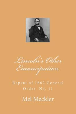 Lincoln's Other Emancipation