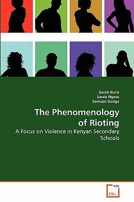 The Phenomenology of Rioting