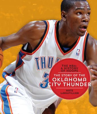 The Story of the Oklahoma City Thunder
