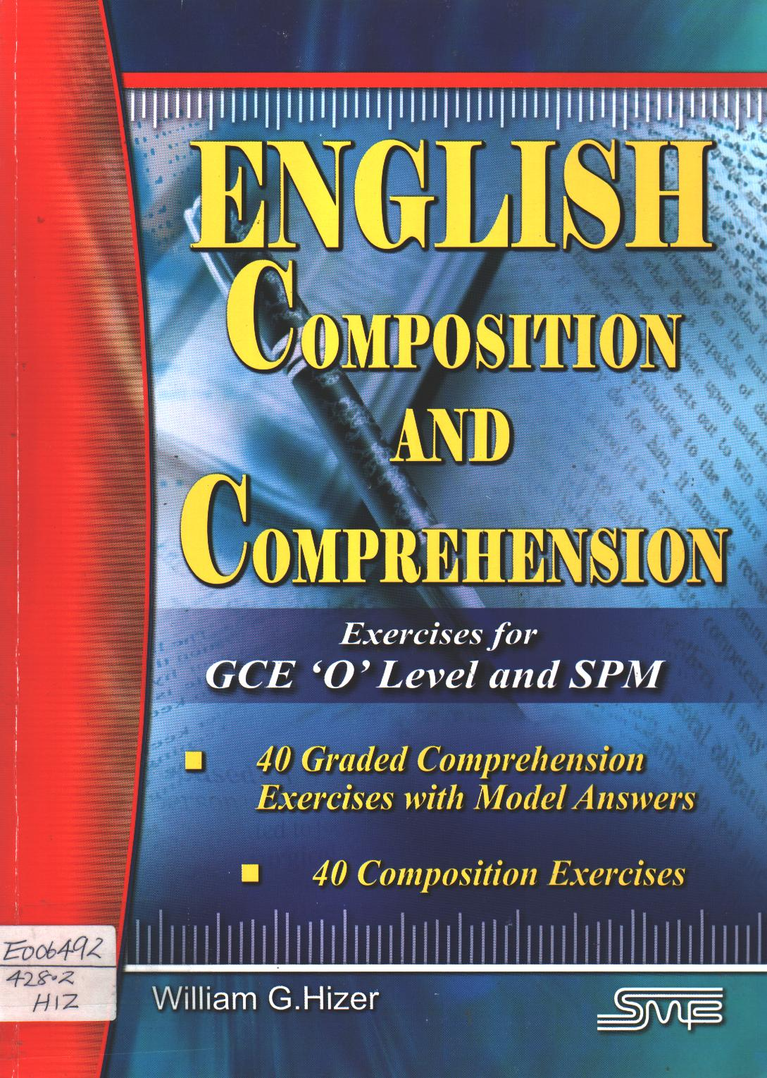 English Composition and Comprehension for GCE 'O' Level and SPM