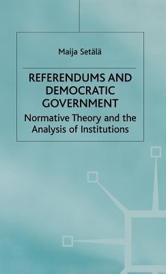 Referendums and Democratic Government
