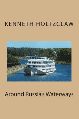 Around Russia's Waterways